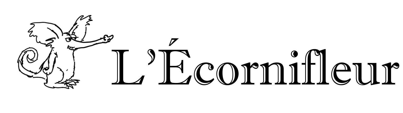 L'Ecornifleur